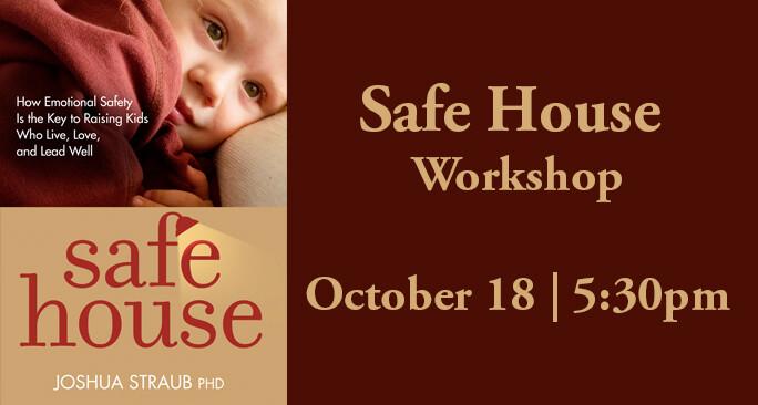 Safe House Workshop