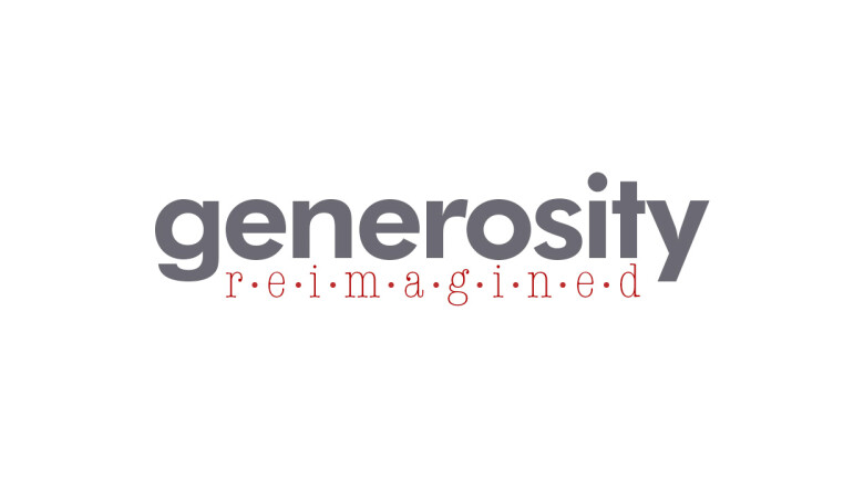 Generosity Reimagined