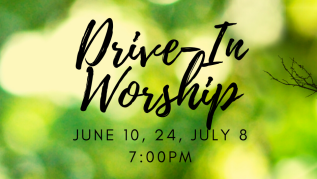 7:00pm - Drive-In Worship - WEST