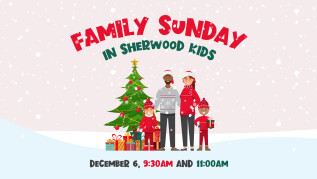 Sherwood Kids! Family Sunday
