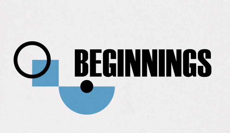 Core 52: Beginnings